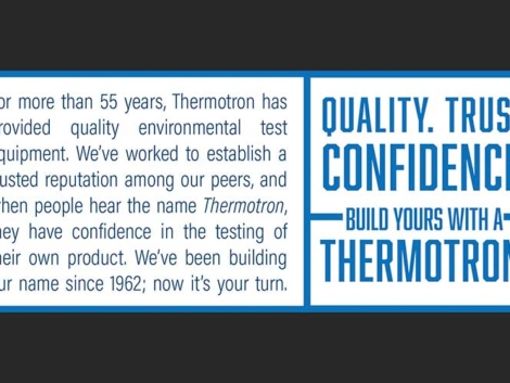 "Employees and customers are often scattered in their verbiage regarding Thermotron, which is why one of my first projects was to create consistent messaging about who we are and what we do for our customers. With the competition saying the same thing, ""We make your product better,"" I wanted to say it with more finesse, while honing in on our rich history and prominence within the industry.   This ""stamp"" appears consistently on all print collateral to reinforce the strength in Thermotron's updated branding."